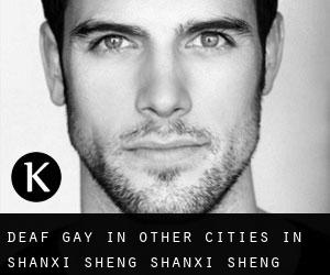 Deaf Gay in Other Cities in Shanxi Sheng (Shanxi Sheng)