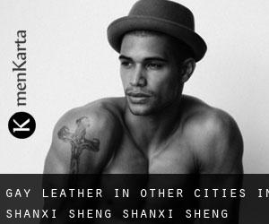 Gay Leather in Other Cities in Shanxi Sheng (Shanxi Sheng)